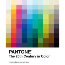 Pantone: The 20th Century in Color- Leatrice Eiseman