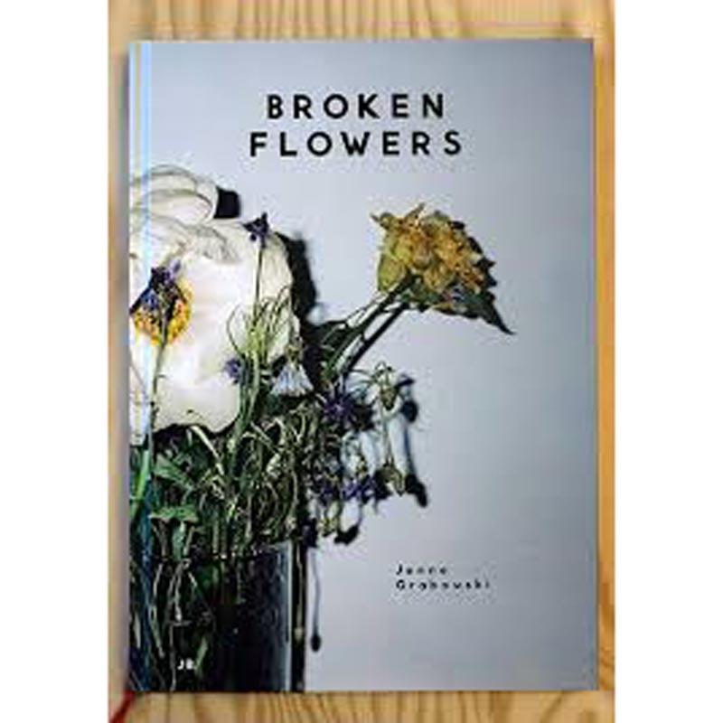 Jenne Grabowski - Broken Flowers