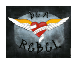 POSTER BE A REBEL