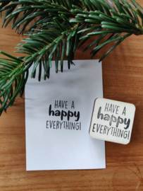 Stempel happy everything