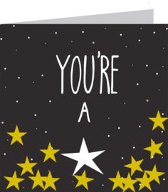 Your'e a star