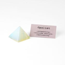 Piramide Opaliet
