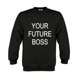 Sweater YOUR FUTURE BOSS