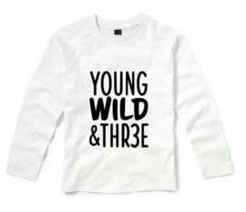 Verjaardagsshirt YOUNG WILD AND THREE