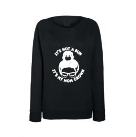 Dames Sweater It's not a bun