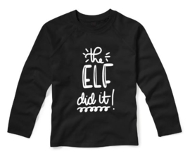 Kerst Shirt THE ELF DID IT