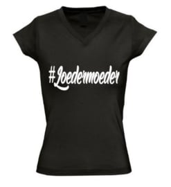 Dames T'shirt #Loedermoeder