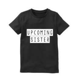 Shirt UPCOMING SISTER