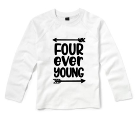 Verjaardagsshirt FOUR EVER YOUNG