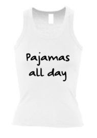 Dames tanktop Pajamas all day