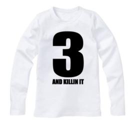 Verjaardagsshirt 3 AND KILLIN IT