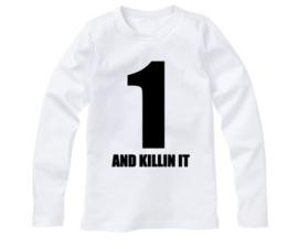 Verjaardagsshirt 1 AND KILLIN IT