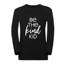 Kindershirt BE THE KIND KID