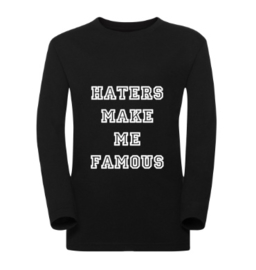 Kindershirt HATERS MAKE ME FAMOUS