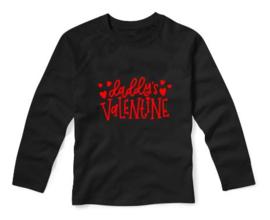 Valentijns shirt DADDY'S VALENTINE