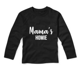 Shirt MAMA'S HOMIE