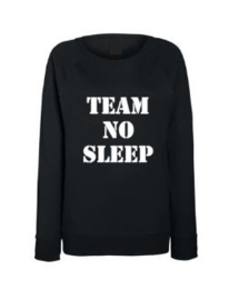 Dames Sweater TEAM NO SLEEP