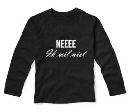 Shirt NEEEE IK WIL NIET