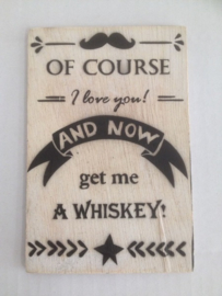 Postkaart Of course whiskey