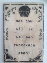Postkaart Met jou wil ik wel een cupcakeje eten