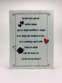 Tekstbord 30x40 cm rand Huis van de liefste Mama