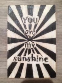 Postkaart You are my sunshine