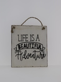 Tekstbord 13x15 cm Life is a Beautiful