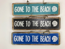 Tekstbord Gone to the Beach ca 46x12x1,8 cm