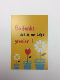 Postkaart cm Bedankt dat je mij helpt groeien