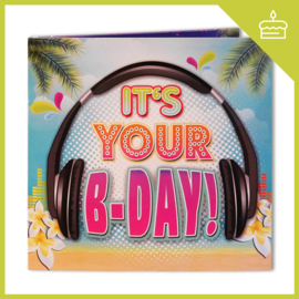 IT'S YOUR B-DAY (FEEL THE BEAT)