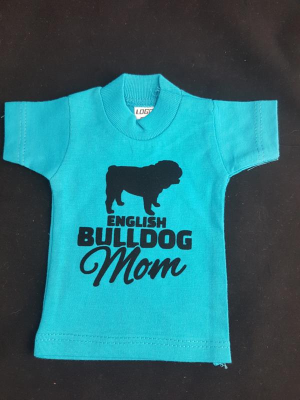 Mini shirt english bulldog mom