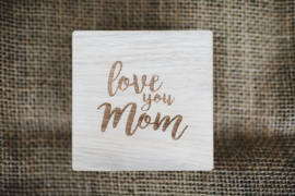 Kaart Moederdag |  Love you mom