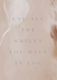 USE ALL THE SMILES