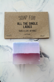 soap for all the single ladies