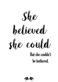 the 'she believed she could' poster