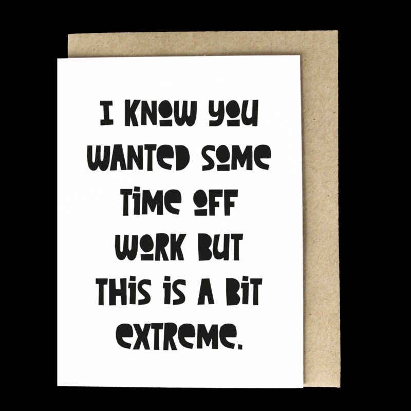 the 'extreme work avoidance' card