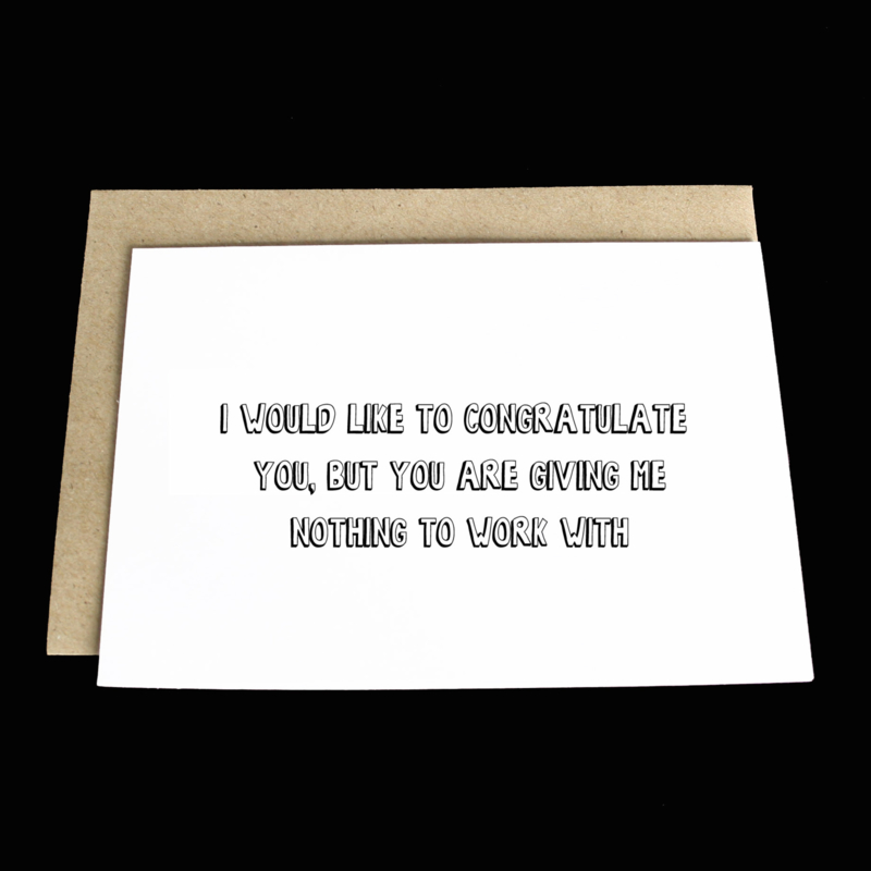 the 'you're making it hard' card