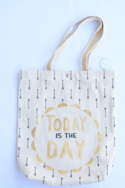 """""""Today is the day"""" canvas shopper"""