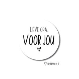 Sticker Lieve Opa, Voor Jou