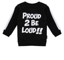 Zwart sweat 'Proud 2 be loud'