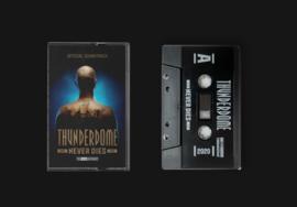 Thunderdome Never Dies O.S.T. - Cassette