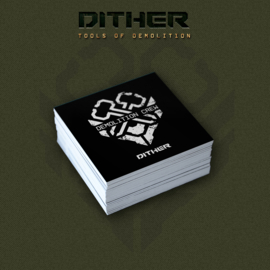 Dither - Tools Of Demoliton Bundle