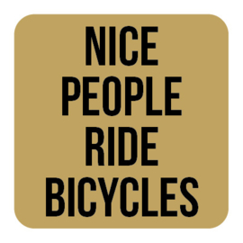 A009 | Nice people ride bicycles