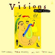 MELISSA ALDANA - VISIONS