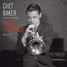 CHET BAKER / BILL EVANS - ALONE TOGETHER