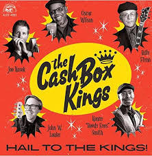 CASH BOX KINGS - HAIL TO THE KINGS