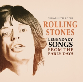 ROLLING STONES LEGENDARY SONGS FROM THE EARLY DAYS