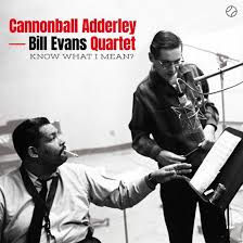 CANNONBALL ADDERLEY - KNOW WHAT I MEAN