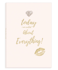 Notitieboek  - Today I'm excited about everything!