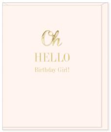 Oh Hello, Birthday Girl!